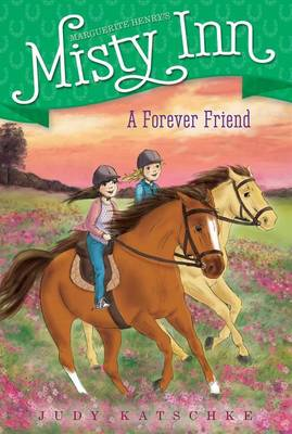 A Forever Friend by Judy Katschke