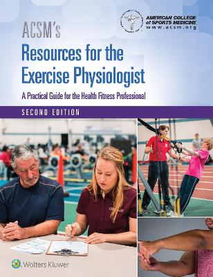 ACSM's Resources for the Exercise Physiologist by American College of Sports Medicine