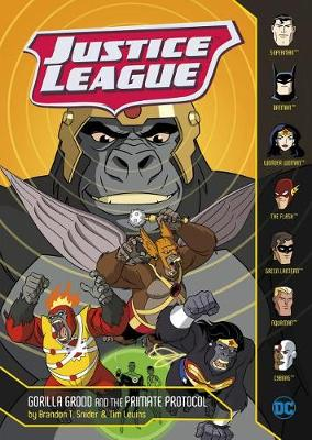 Justice League: Gorilla Grodd and the Primate Protocol by Brandon T. Snider