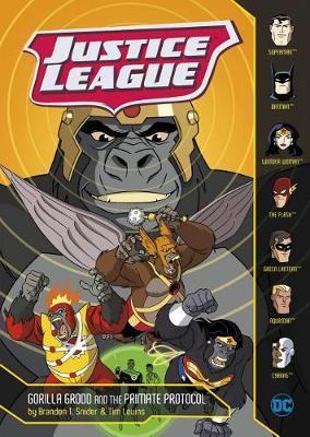 Justice League: Gorilla Grodd and the Primate Protocol by ,Brandon,T Snider
