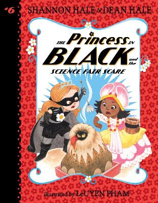 The Princess in Black and the Science Fair Scare book