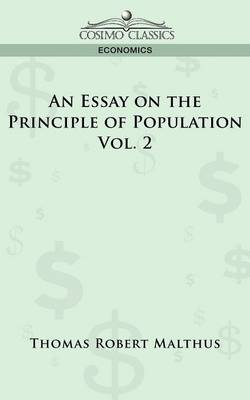 An Essay on the Principle of Population - Vol. 2 by Thomas Robert Malthus