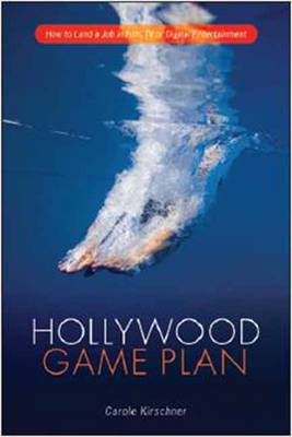 Hollywood Game Plan by Carole M. Kirschner
