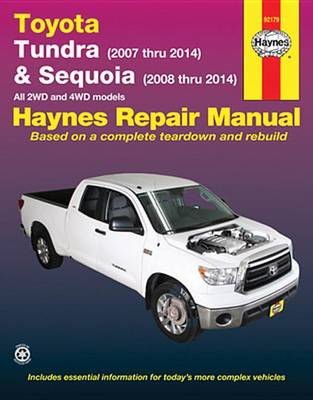 Toyota Tundra & Sequoia Automotive Repair Manual by Editors of Haynes Manuals