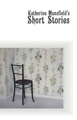 Katherine Mansfield's Short Stories book