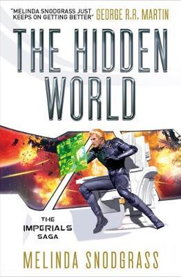 The Hidden World (Imperials #3) by Melinda Snodgrass