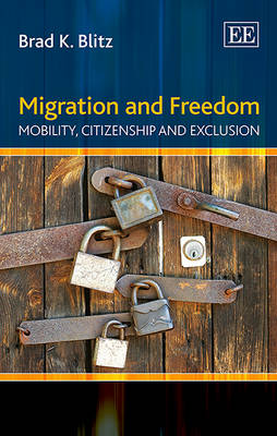 Migration and Freedom by Brad K. Blitz