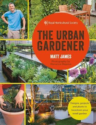 RHS The Urban Gardener by Matt James