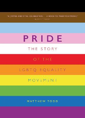 Pride: The Story of the LGBTQ Equality Movement book