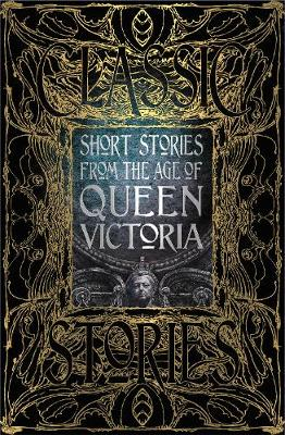 Short Stories from the Age of Queen Victoria by Dr. Peter Garratt