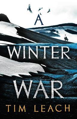 A Winter War by Tim Leach