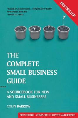 Complete Small Business Guide by Colin Barrow