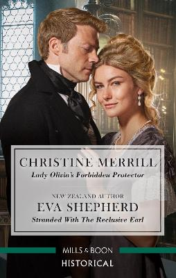 Lady Olivia's Forbidden Protector/Stranded with the Reclusive Earl book