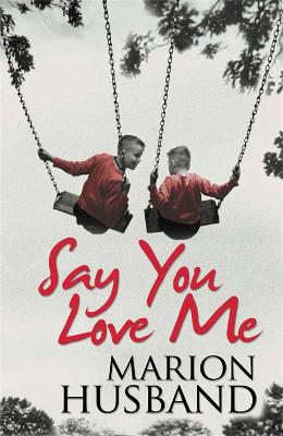 Say You Love Me by Marion Husband