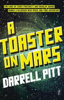 Toaster On Mars by Darrell Pitt