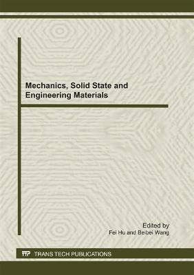 Mechanics, Solid State and Engineering Materials by Fei Hu