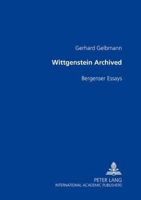 Wittgenstein Archived by Gerhard Gelbmann