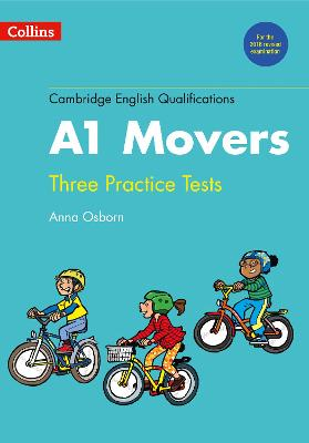 Practice Tests for A1 Movers by Anna Osborn