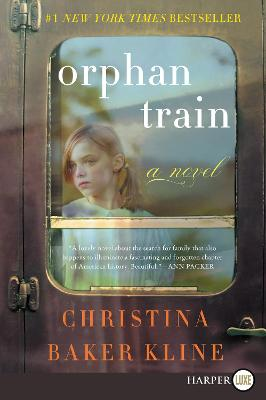 Orphan Train [Large Print] by Christina Baker Kline