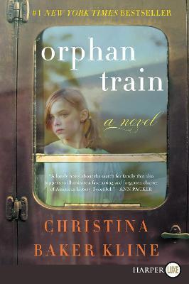 Orphan Train [Large Print] by Christina Baker Kline