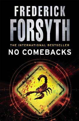 No Comebacks by Frederick Forsyth