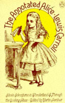 The The Annotated Alice by Lewis Carroll
