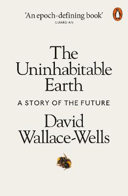 The Uninhabitable Earth: A Story of the Future book