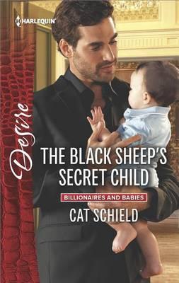 The Black Sheep's Secret Child by Cat Schield