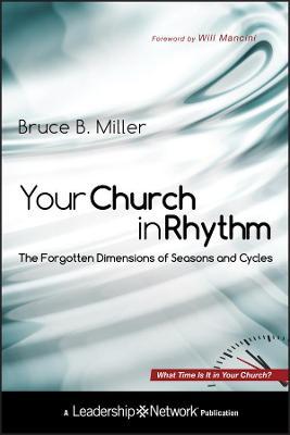 Your Church in Rhythm by Bruce B. Miller