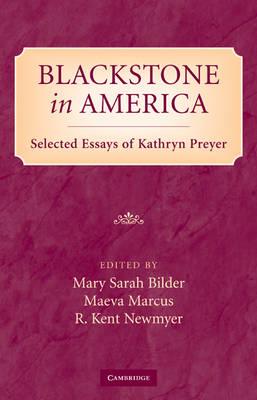 Blackstone in America by Mary Sarah Bilder