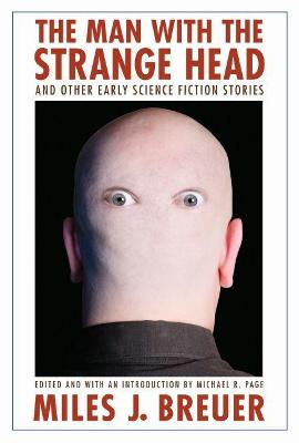 Man with the Strange Head and Other Early Science Fiction Stories book