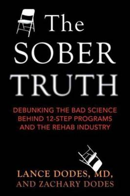 Sober Truth by Lance Dodes