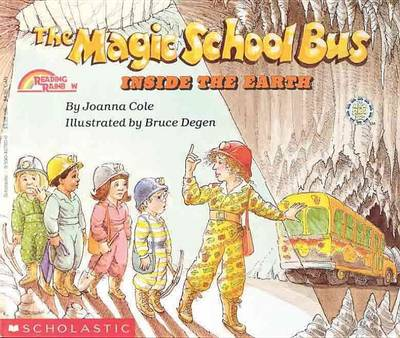 Magic School Bus Inside the Earth by Joanna Cole