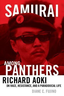 Samurai Among Panthers by Diane C. Fujino