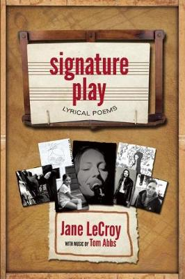 Signature Play by Jane LeCroy