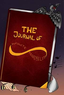 The Journal of Infinite Possibility by