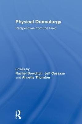 Physical Dramaturgy book