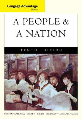 Cengage Advantage Books: A People and a Nation: A History of the United States by Howard Chudacoff