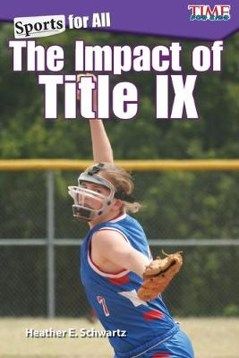 Sports for All: the Impact of Title Ix by Heather E. Schwartz