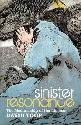 Sinister Resonance by David Toop