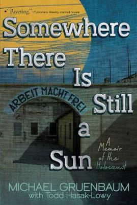 Somewhere There Is Still a Sun by Michael