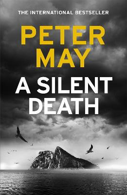 A Silent Death by Peter May
