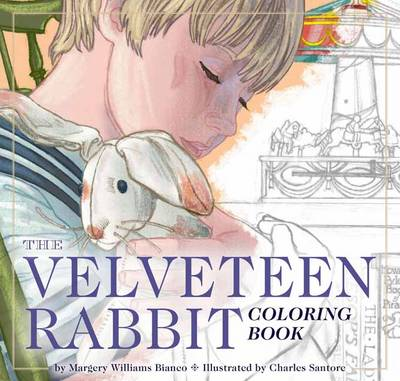 Velveteen Rabbit Coloring Book: A Classic Editions Coloring Book by Charles Santore