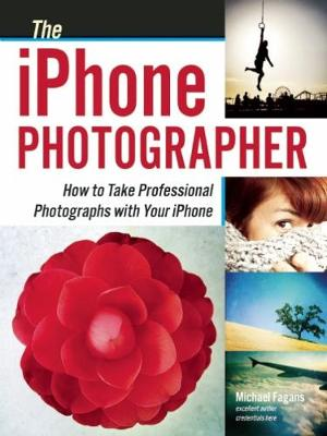The Iphone Photographer by Michael Fagans