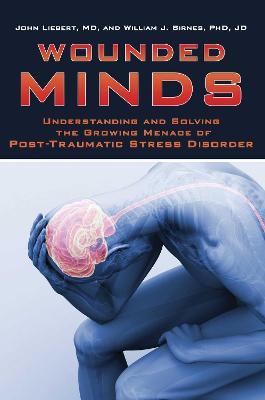 Wounded Minds by John Liebert