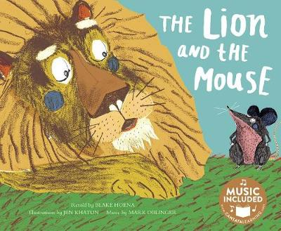 The Lion and the Mouse by Blake A Hoena