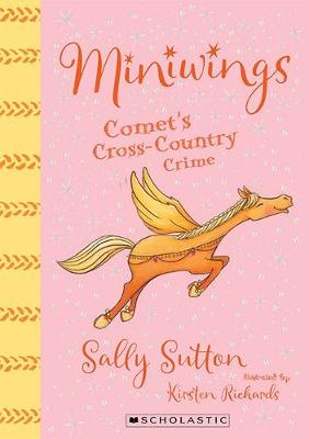 Comet's Cross-Country Crime by Sally Sutton