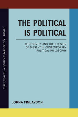 The Political is Political by Lorna Finlayson
