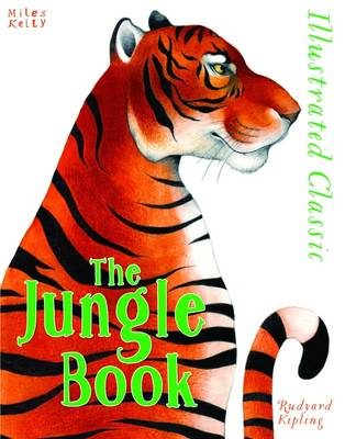 Illustrated Classic: Jungle Book by Rudyard Kipling