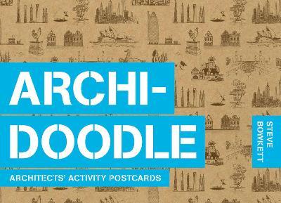 Archidoodle: Architects' Activity Postcards by Steve Bowkett